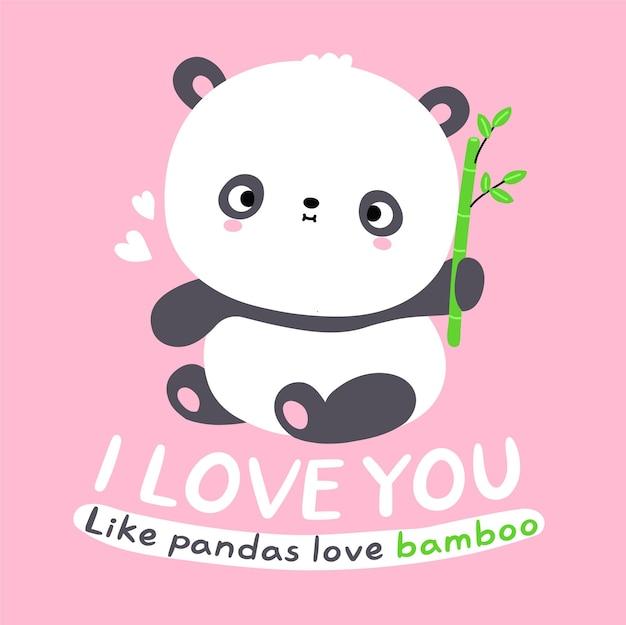 Śliczna zabawna kawaii mała karta miś panda. kocham cię jak pandy kochają bambusową frazę tekstową. wektor płaskie kreskówka kawaii charakter ilustracja ikona. koncepcja ikony postaci kreskówka słodki miś panda