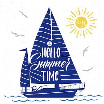 Śliczny letni plakat z sylwetką łodzi, słońcem, ptakami i napisem hello summer time