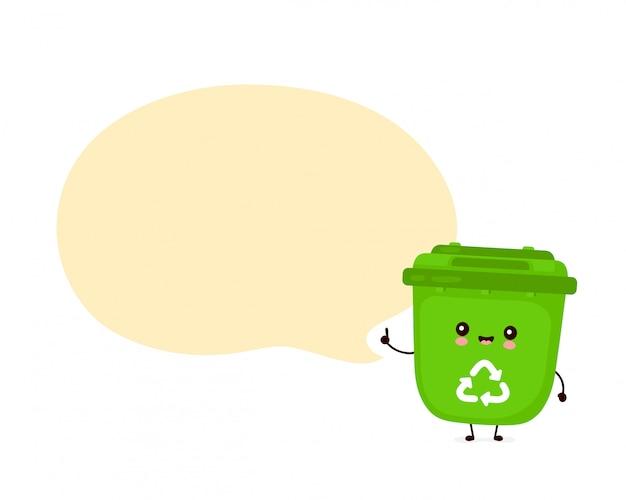 Śliczny szczęśliwy uśmiechnięty kosz na śmieci z mowa bąblem. płaska postać z kreskówki ilustracyjny projekt. odizolowywający na białym tle. recykling śmieci, posortowane śmieci