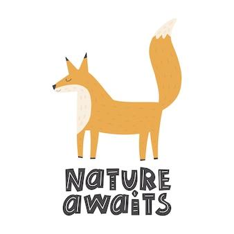 Śliczny zabawny lisek, z napisem-natura czeka. ręcznie rysowane ilustracji wektorowych skandynawski styl płaska konstrukcja koncepcja dzieci wydruku. zwierzę leśne.