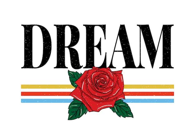 Slogan dream frazowa grafika drukuj moda typografia