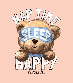 Slogan Happy Hour W Czasie Drzemki Z Zabawką Niedźwiedzia Kreskówki Na Ilustracji Osłony Oka Premium Wektorów