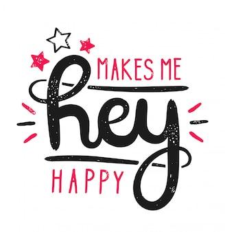 Slogan hej mnie uszczęśliwia i gra gwiazdy