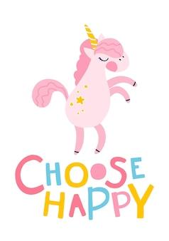 Slogan jednorożca wybierz szczęśliwy