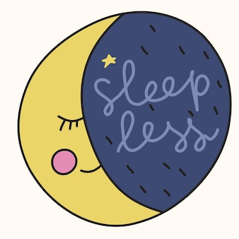 Slogan motywacyjny - śpij mniej ze śpiącym księżycem - ręcznie rysowana ilustracja w komiksowym stylu kreskówki