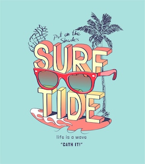 Slogan przypływu z okularami przeciwsłonecznymi i ilustracją deski surfingowej