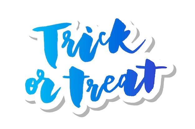 Slogan trick or treat wyrażenie