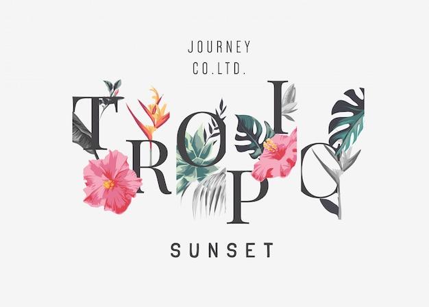 Slogan tropikalnego zachodu słońca z ilustracją tropikalnych kwiatów