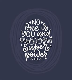 Slogan z napisem bądź sobą. śmieszna wycena na blog, plakat i projekt do druku.