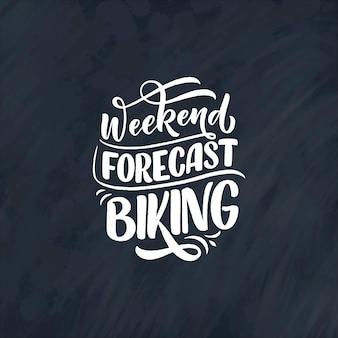 Slogan z napisem na temat roweru