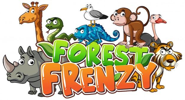 Słowo szaleństwo lasu i wiele dzikich zwierząt w tle