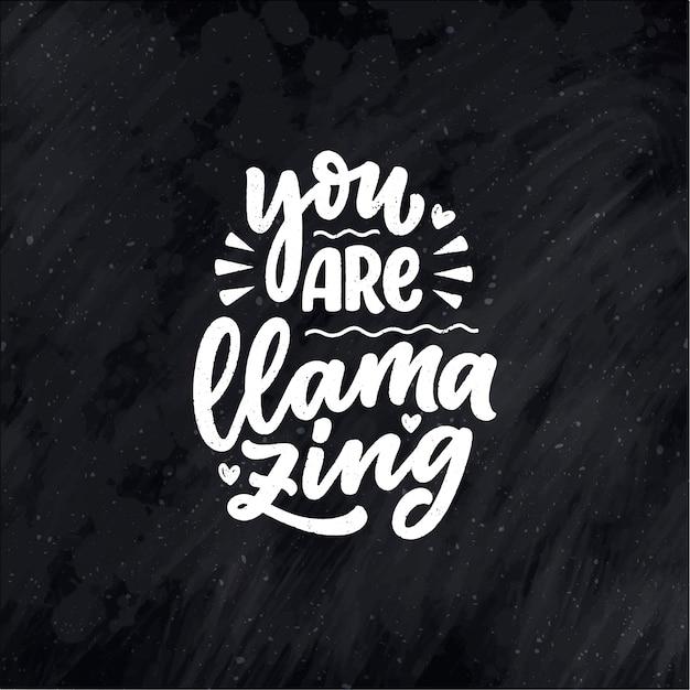 Śmieszne ręcznie rysowane napis cytat o lamie. fajna fraza do druku i projektowania plakatów. inspirujące hasło.