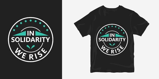 Solidarnie podnosimy projekt koszulki z plakatu