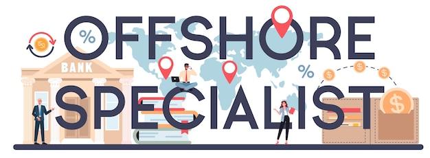 Specjalista offshore lub nagłówek typograficzny firmy