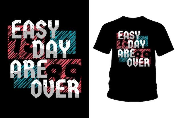 Spokojny dzień to koniec projektowania typografii koszulki z hasłem