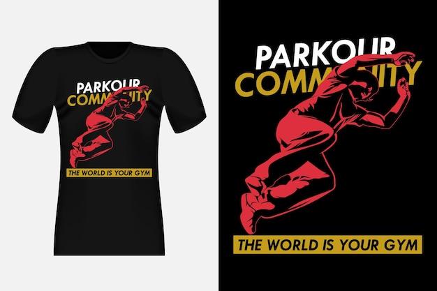 Społeczność parkour the world is your gym sylwetka vintage t-shirt design