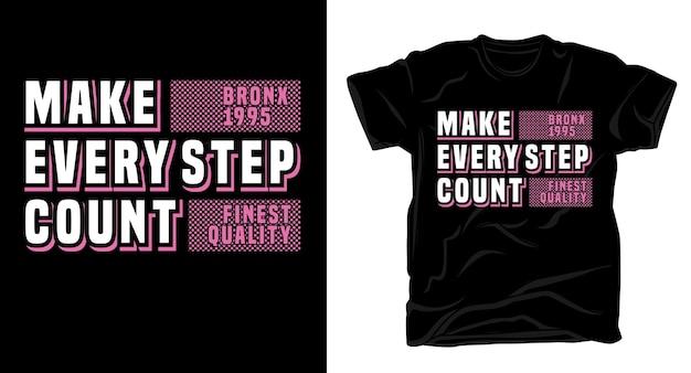 Spraw, aby każdy krok liczył się projekt typografii na t-shirt