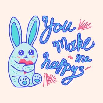 Sprawiasz, że jestem szczęśliwy ręcznie rysowane plakat z uroczym królikiem i kreatywnym napisem. szablon na kartkę z życzeniami lub pocztówkę. ilustracja wektorowa napisanego hasłem