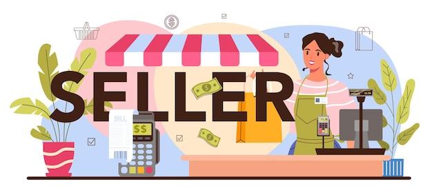 Sprzedający typograficzny nagłówek. profesjonalny pracownik w supermarkecie, sklepie, sklepie. merchandising, księgowość kasowa i kalkulacje. obsługa klienta, operacja płatnicza. płaska ilustracja wektorowa