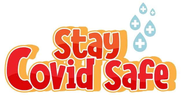 Stay covid bezpieczna czcionka w stylu kreskówki na białym tle