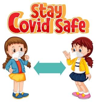 Stay covid bezpieczna czcionka w stylu kreskówki z dwójką dzieci utrzymujących dystans społeczny na białym tle