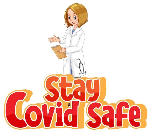Stay covid bezpieczna czcionka w stylu kreskówki z kobietą lekarką na białym tle