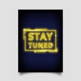 Stay tuned styl neonów