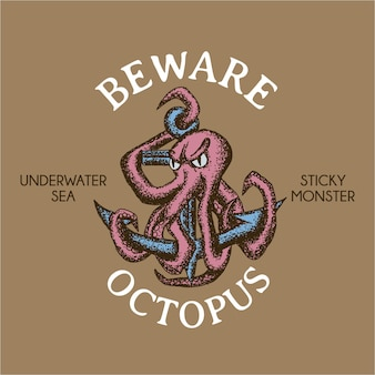 Sticky monster maritime poster z frazą beware octopus