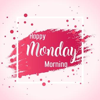 Streszczenie szczęśliwy poniedziałek rano tło