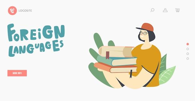 Studium języków obcych, szablon strony docelowej usługi tłumaczeniowej. uczennica lub nauczycielka postaci dziewczyny nosi stos wielojęzycznych słowników lub podręczników. ilustracja wektorowa kreskówka ludzie