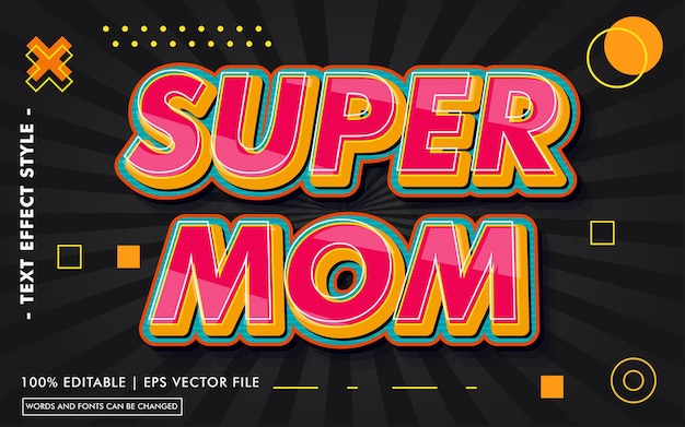 Styl efektów tekstowych super mom