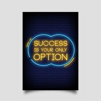 Sukces jest twoją jedyną opcją w stylu neonów