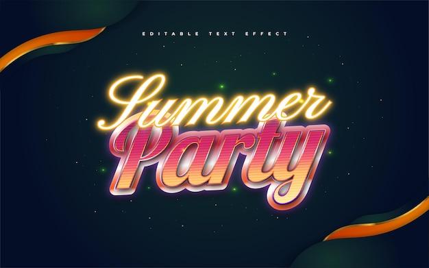 Summer party tekst w kolorowym stylu retro i świecącym efektem neonu. edytowalny efekt stylu tekstu