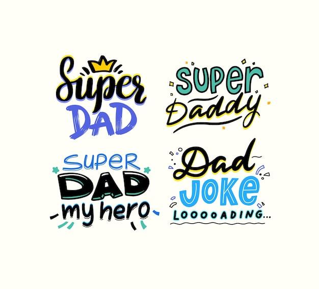 Super tata, tata mój bohater, tata ładowanie żartów. cytaty typografii dzień ojców, herby, etykiety lub ikony na kartkę z życzeniami, baner, t-shirt, elementy do projektowania nadruku tshirt. ilustracja wektorowa, zestaw