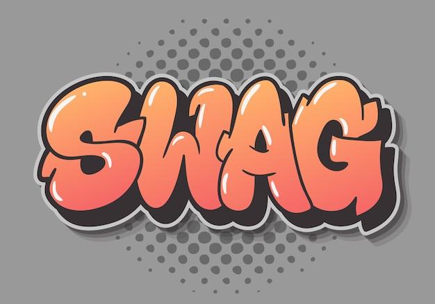 Swag label sign logo ręcznie rysowane napis typu design graffiti rzut do góry