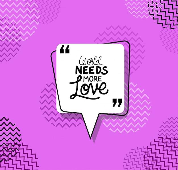 Świat potrzebuje więcej cytatów miłosnych