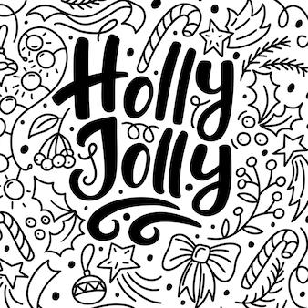 Świąteczna kartka z tekstem holly jolly i ręcznie rysowane elementy doodle,