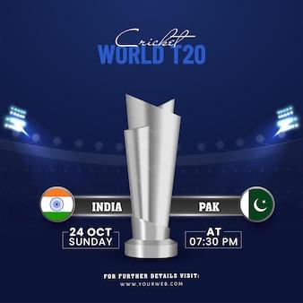 Światowa koncepcja krykieta t20 z pucharem 3d silver trophy zespołu uczestniczącego indie vs pakistan na niebieskim tle stadionu.