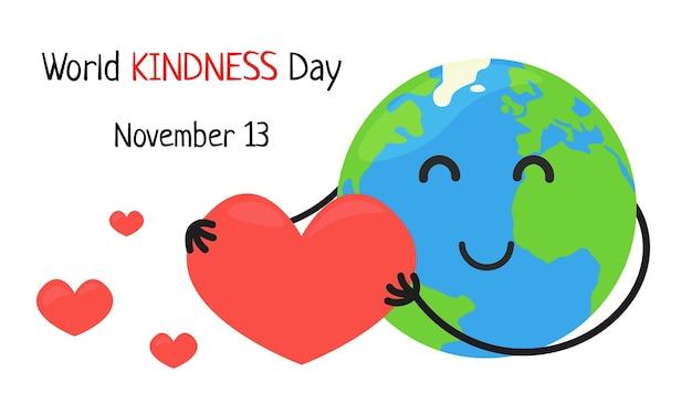 Światowy dzień dobroci 13 listopada ładny szczęśliwy ziemi trzymając wielkie serce wektor plakat dzień dobroci