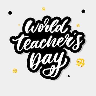 Światowy dzień nauczyciela napis pędzel kaligraficzny