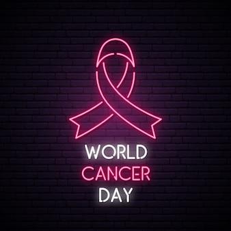 Światowy dzień nowotworu neonowy znak.
