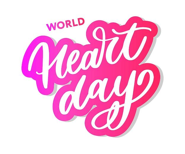 Światowy dzień serca napis kaligrafii