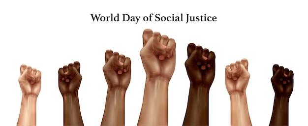 Światowy dzień sprawiedliwości społecznej realistyczna kompozycja z uniesionymi pięściami różnych ras w proteście