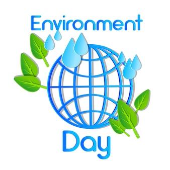 Światowy dzień środowiska ziemska planeta kuli ziemskiej woda opuszcza liście