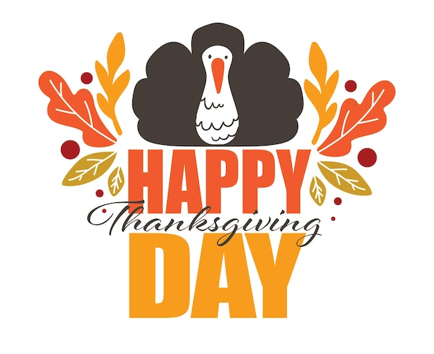 Święto dziękczynienia, obchody świąt jesiennych, na białym tle pozdrowienie transparent z tekstem kaligrafii. indyk i suche liście ozdobne. październikowe amerykańskie świąteczne wydarzenie, wektor wdzięczności i wdzięczności