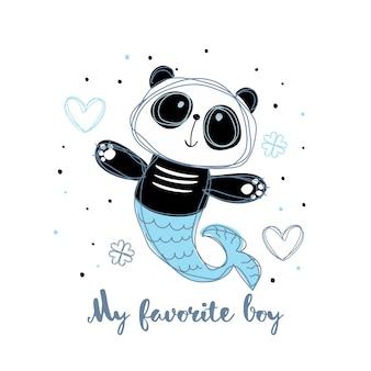 Syrenka panda. chłopiec panda. mój ulubiony chłopak. napis.