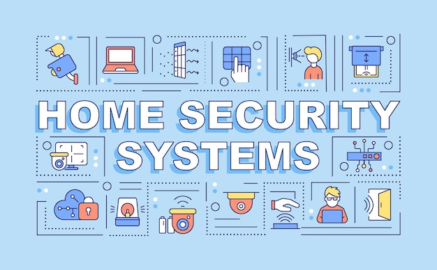 Systemy bezpieczeństwa w domu słowo koncepcje transparent. narzędzia ochronne. infografiki z liniowymi ikonami na niebieskim tle. na białym tle twórczej typografii. wektor ilustracja kolor konturu z tekstem