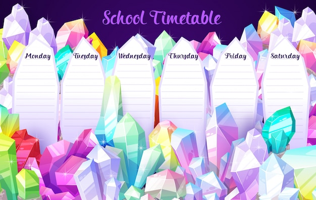 Szablon harmonogramu lekcji z kreskówkowymi kryształowymi klejnotami, kamieniami szlachetnymi i klejnotami. tygodniowy plan zajęć dla uczniów z kamieniami szlachetnymi. stolik szkolny z biżuterią i magicznymi kryształami