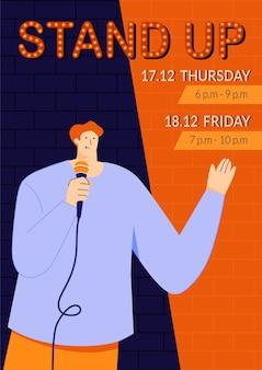 Szablon plakatu pokazu stand-up z młodym komikiem, który przemawia bezpośrednio do ludzi przez mikrofon monologowanie humorystycznych historii, żartów i onelinerów wydarzenia publiczne