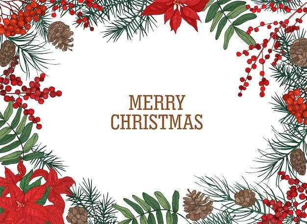 Szablon pocztówki bożonarodzeniowej z ramką lub obramowaniem wykonanym z gałęzi i szyszek sosny, jagód i liści poinsecji ręcznie rysowane na białej przestrzeni i życzeniu świątecznym
